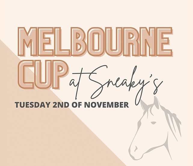 Melbourne Cup at Sneaky's
